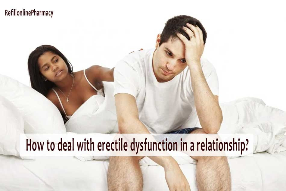 How to deal with erectile dysfunction in a relationship?