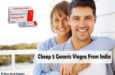 5 Cheap Generic Viagra From India for Men