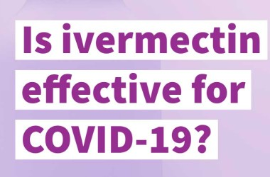 How Ivermectin has become popular in Covid -19?